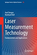 Laser Measurement Technology: Fundamentals and Applications (Springer Series in Optical Sciences Book 188)