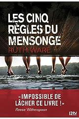 Les cinq règles du mensonge (French Edition) Kindle Edition