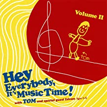 hey everybody it's music time
