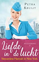 Stewardess Hannah in New York (Liefde in de lucht Book 7)