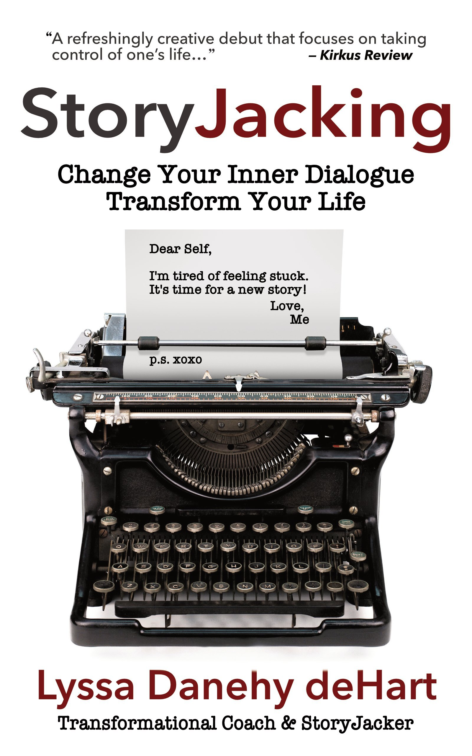 Image OfStoryJacking: Change Your Inner Dialogue, Transform Your Life