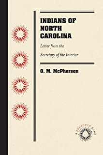 Indians of North Carolina: Letter from the Secretary of the Interior