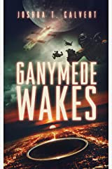 Ganymede Wakes: A Near Future Action Thriller (Ganymede Rising Book 1) Kindle Edition