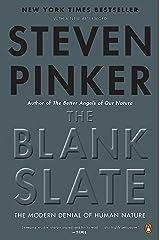 The Blank Slate: The Modern Denial of Human Nature Kindle Edition