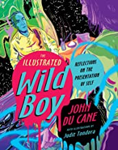 The Illustrated Wild Boy: Reflections on the Presentation of Self