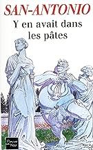 Y en avait dans les pâtes (San-Antonio t. 152) (French Edition)