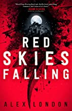 Red Skies Falling (The Skybound Saga Book 2)