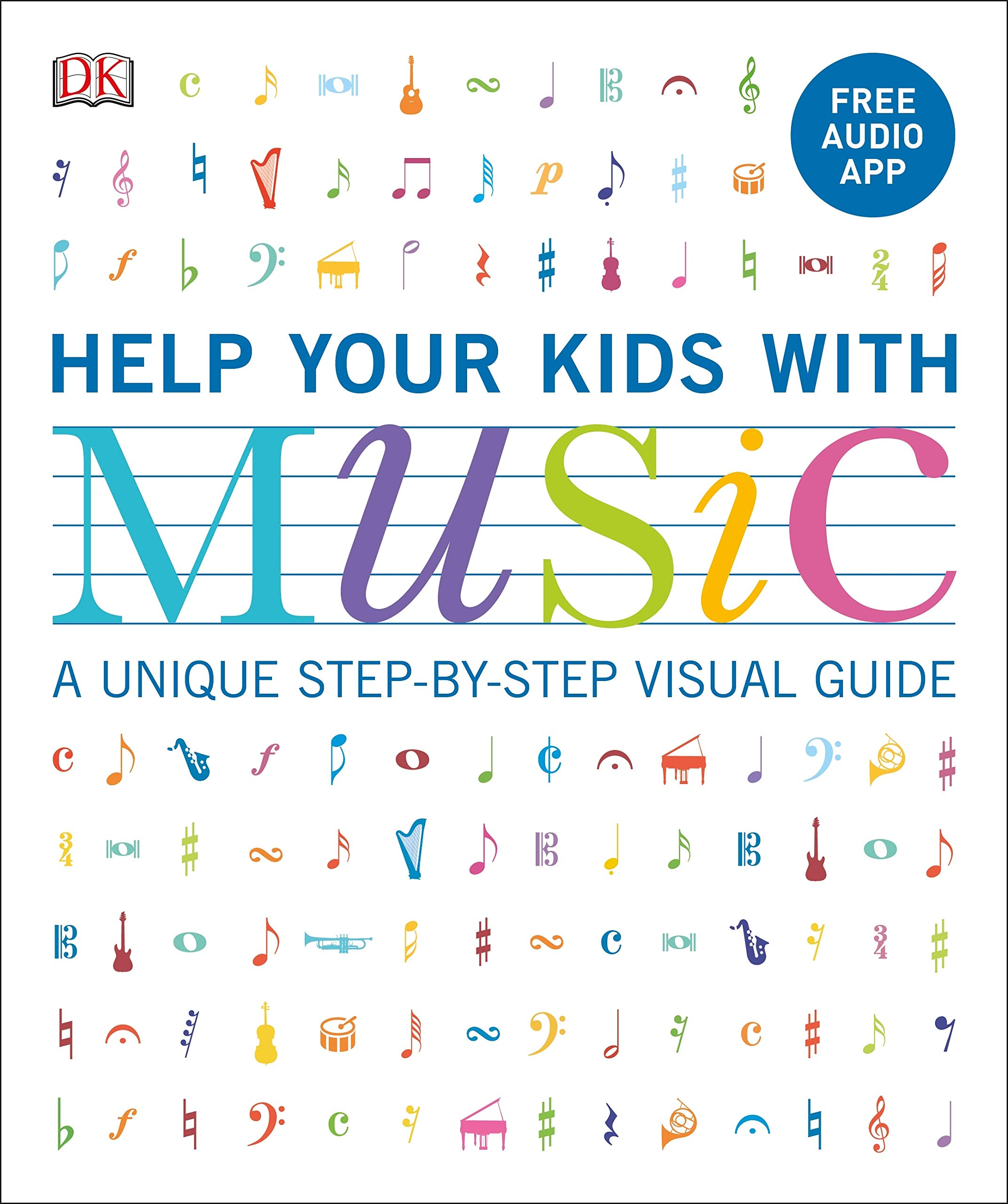 Image OfHelp Your Kids With Music: A Unique Step-by-step Visual Guide