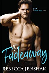 The Fadeaway: A College Sports Romance (Smart Jocks Book 2) Kindle Edition