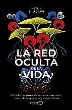 La red oculta de la vida (Spanish Edition)
