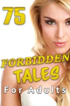 75 FORBIDDEN TALES FOR ADULTS