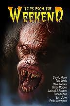 Tales From the Weekend (Weekend Series Book 1)