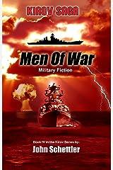 Kirov Saga: Men Of War (Kirov Series Book 4) Kindle Edition