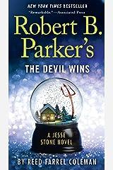 Robert B. Parker's The Devil Wins (Jesse Stone Novels Book 14) Kindle Edition