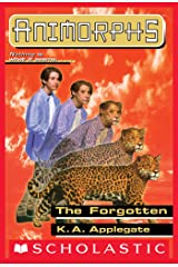The Forgotten (Animorphs #11) Kindle Edition