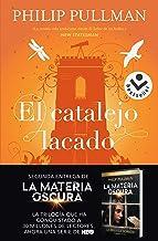 El catalejo lacado (Volumen 3) (La Materia Oscura) (Spanish Edition)