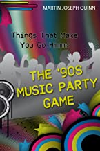 Things That Make You Go Hmmm: The '90s Music Party Game