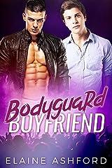 Bodyguard Boyfriend Kindle Edition