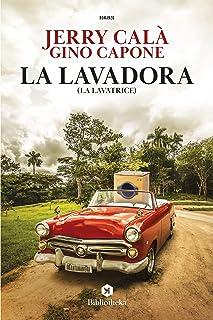 La Lavadora (Italian Edition)