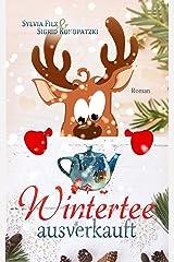Wintertee ausverkauft Kindle Ausgabe
