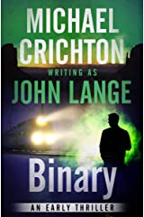 Binary: An Early Thriller Kindle Edition