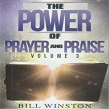 The Power of Prayer and Praise, Vol. 3 (Live)