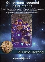 Gli istruttori cosmici dell'umanità: The spaceship Cities founded by the patriarch Enoch (ENKI - Saggistica) (Italian Edition)