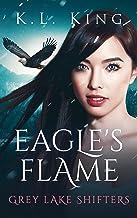 Eagle's Flame (Grey Lake Shifters Book 3)