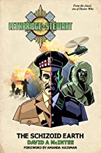 Lethbridge-Stewart - The Schizoid Earth: A Doctor Who spin-off novel.