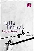 Lagerfeuer: Roman (Fischer Taschenbibliothek) (German Edition)