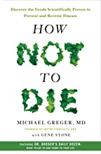 How Not to Die: Discover the Foods Scientifically Proven to Prevent and Reverse Disease PDF