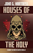 Houses of the Holy: A Bubba the Monster Hunter Novella