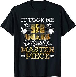 51 Year Old Birthday Joke Gift Idea T-Shirt 51st Funny Gag
