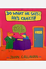 Do What He Says He's Crazy Paperback