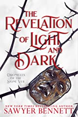 The Revelation of Light and Dark (Chronicles of the Stone Veil Book 1) Kindle Edition