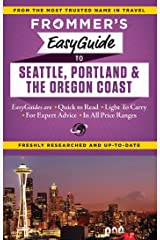 Frommer's EasyGuide to Seattle, Portland and the Oregon Coast (Easy Guides) Kindle Edition
