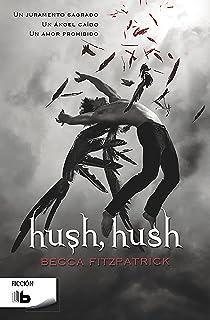 Hush, Hush (Saga Hush, Hush 1) Idioma Spanish