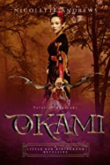 Okami: A Little Red Riding Hood Retelling (Tales of Akatsuki Book 3) Kindle Edition