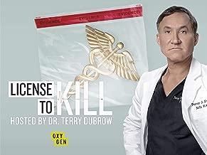 License to Kill, Season 1
