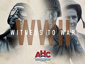 World War II: Witness to War - Season 1