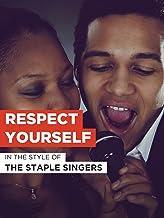 """Respect Yourself im Stil von """"The Staple Singers"""""""