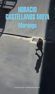 Moronga (Literatura Random House) (Spanish Edition)