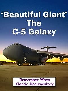 'Beautiful Giant' - The C-5 Galaxy