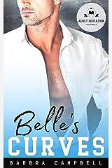 Belle's Curves (Adult Education) Kindle Edition