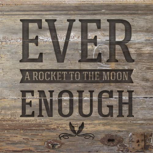 a rocket to the moon ever enough mp3 free download