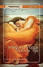 Forgotten Gods Waking Up (Fireside (New Leaf/JZK) Book 1)