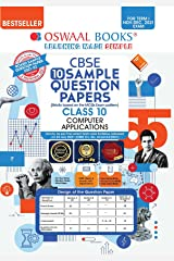 Oswaal CBSE Sample Question Papers Class 10 Computer Application Book (For Term I Nov-Dec 2021 Exam) Kindle Edition