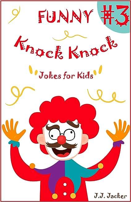 Funny knock knock jokes #3 (English Edition)
