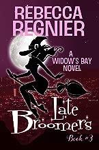 Late Broomers (Widow's Bay Book 3)