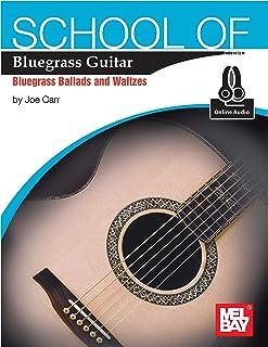 School of Bluegrass Guitar Ballads/Waltzes (English Edition)